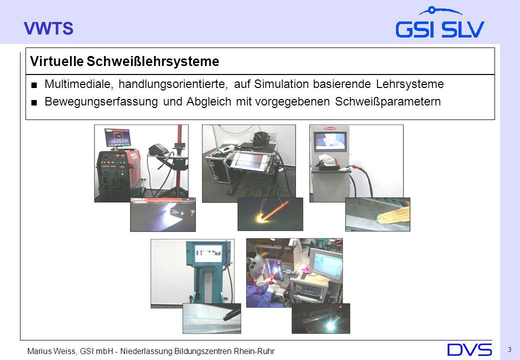 Marius Weiss, GSI mbH - Niederlassung Bildungszentren Rhein-Ruhr 4 Virtuelle Schweißlehrsysteme Tracking-Technik -Die technische Basis der Systeme -Tracking-Methoden und Wirkungsweise, Hybride -Möglichkeiten und Grenzen VWTS