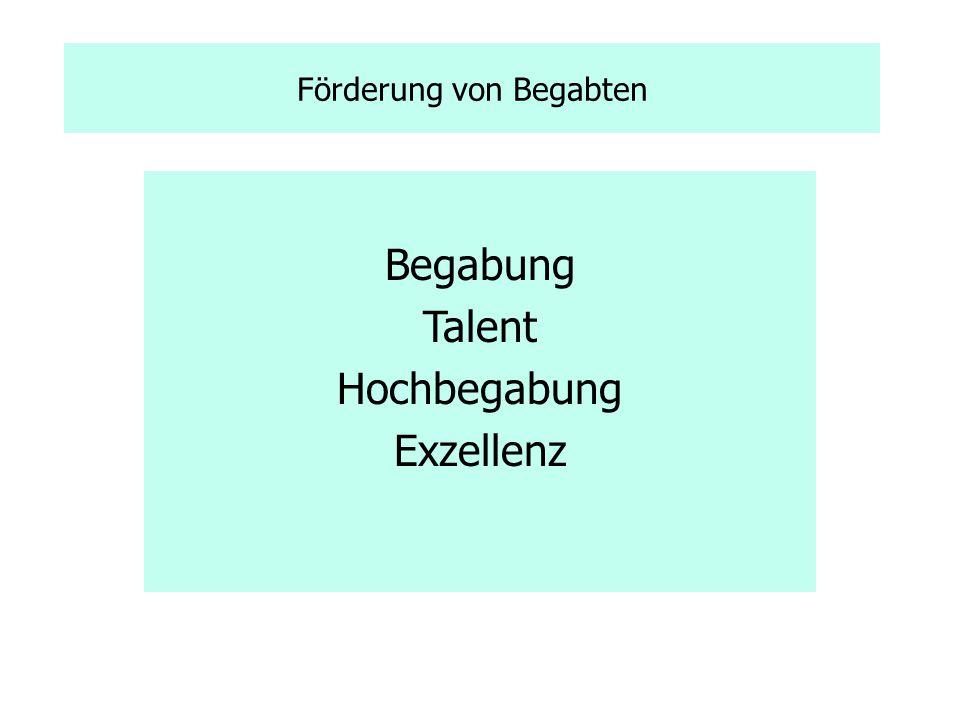 Förderung von Begabten Begabung Talent Hochbegabung Exzellenz