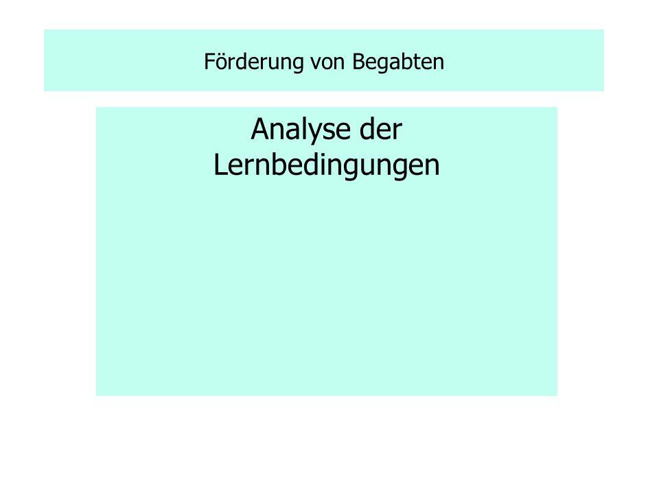Förderung von Begabten Analyse der Lernbedingungen
