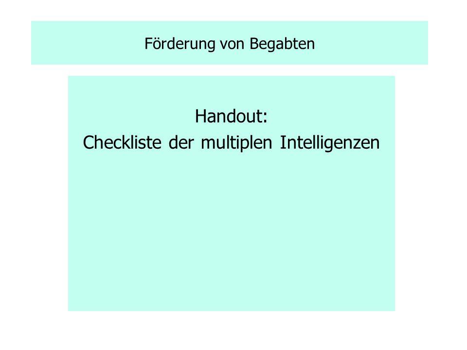 Förderung von Begabten Handout: Checkliste der multiplen Intelligenzen