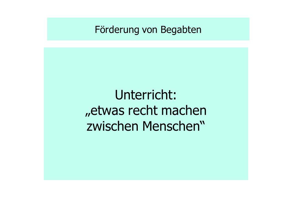 Förderung von Begabten Achtung vor der Unwissenheit Achtung vor der Erkenntnisarbeit Achtung vor den Misserfolgen Janusz Korczak