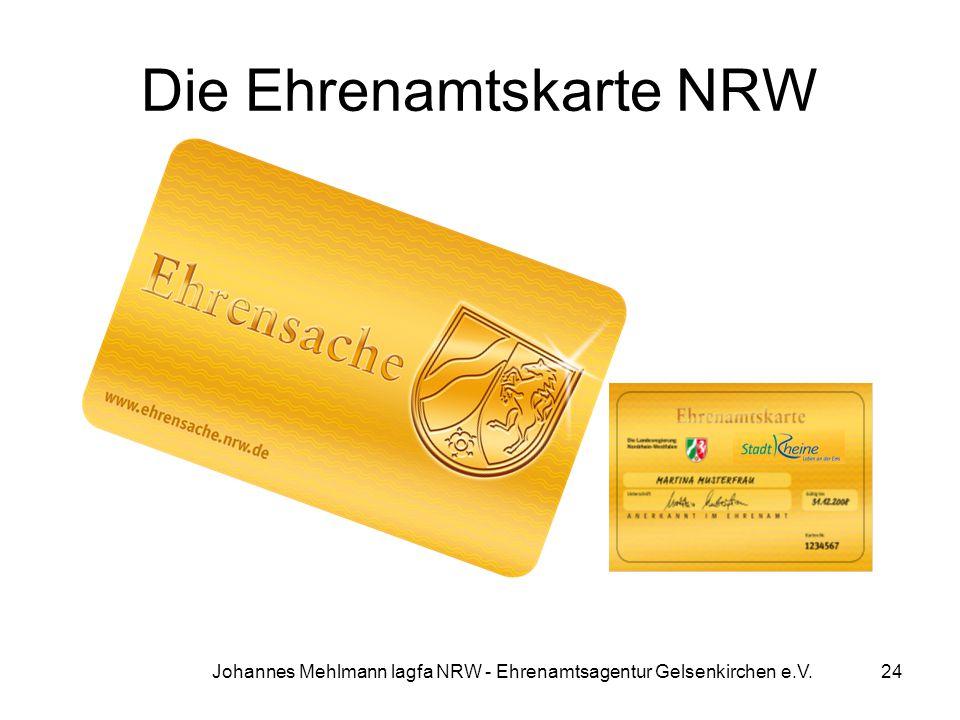 Johannes Mehlmann lagfa NRW - Ehrenamtsagentur Gelsenkirchen e.V. Die Ehrenamtskarte NRW 24