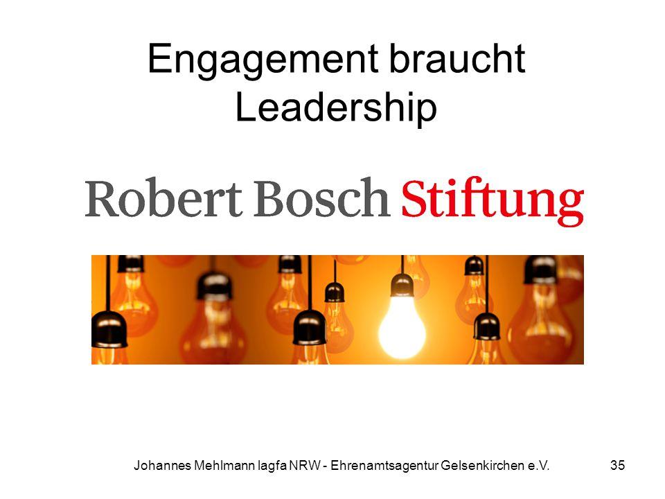 Engagement braucht Leadership Johannes Mehlmann lagfa NRW - Ehrenamtsagentur Gelsenkirchen e.V.35