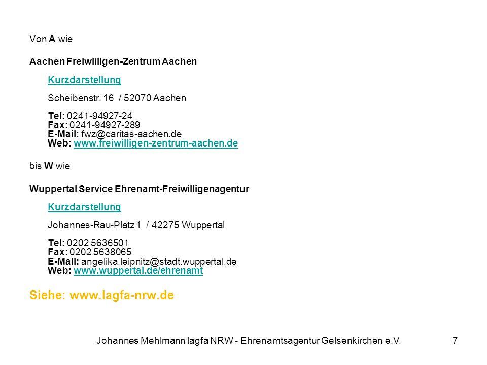 Von A wie Aachen Freiwilligen-Zentrum Aachen Kurzdarstellung Scheibenstr. 16 / 52070 Aachen Tel: 0241-94927-24 Fax: 0241-94927-289 E-Mail: fwz@caritas