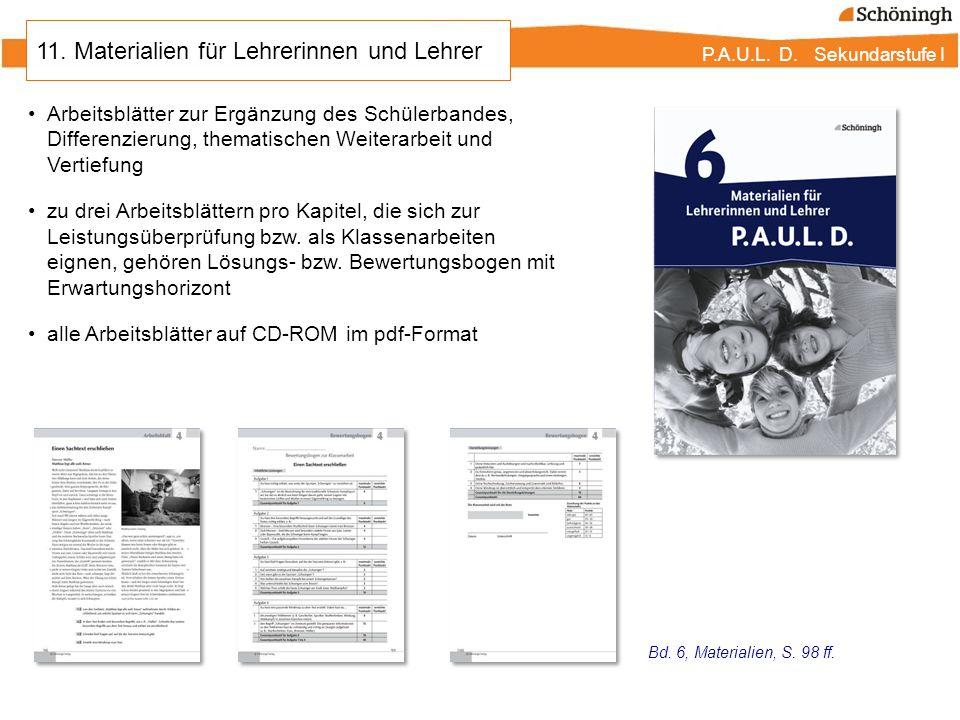 P.A.U.L. D. Sekundarstufe I 11. Materialien für Lehrerinnen und Lehrer Arbeitsblätter zur Ergänzung des Schülerbandes, Differenzierung, thematischen W