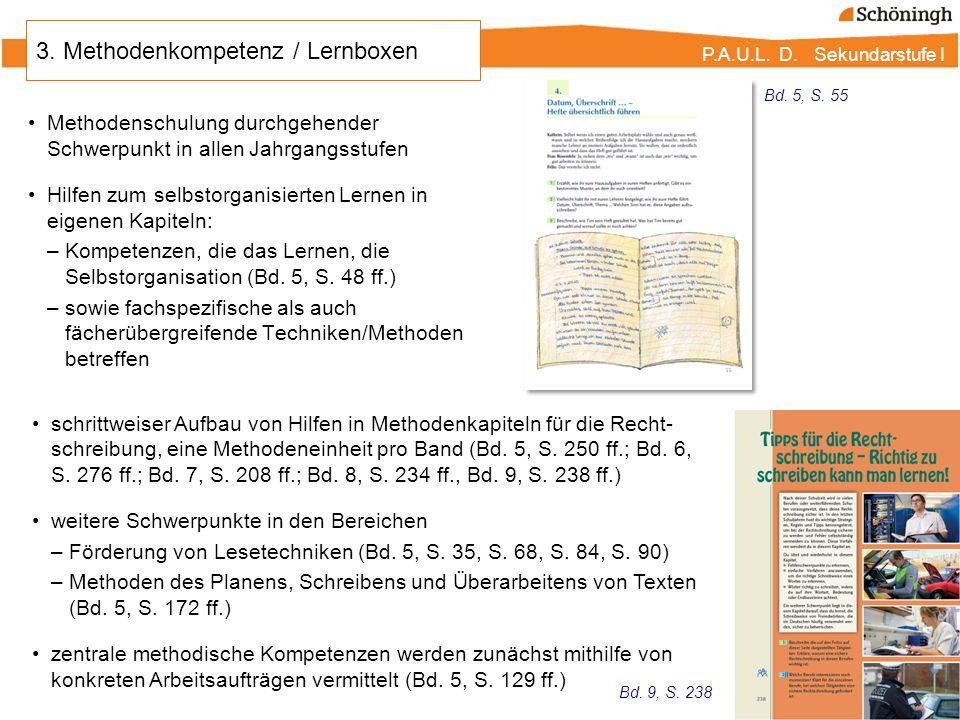 P.A.U.L. D. Sekundarstufe I Methodenschulung durchgehender Schwerpunkt in allen Jahrgangsstufen Hilfen zum selbstorganisierten Lernen in eigenen Kapit