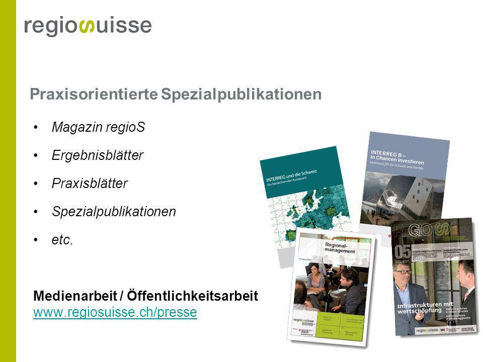 Praxisorientierte Spezialpublikationen Magazin regioS Ergebnisblätter Praxisblätter Spezialpublikationen etc.