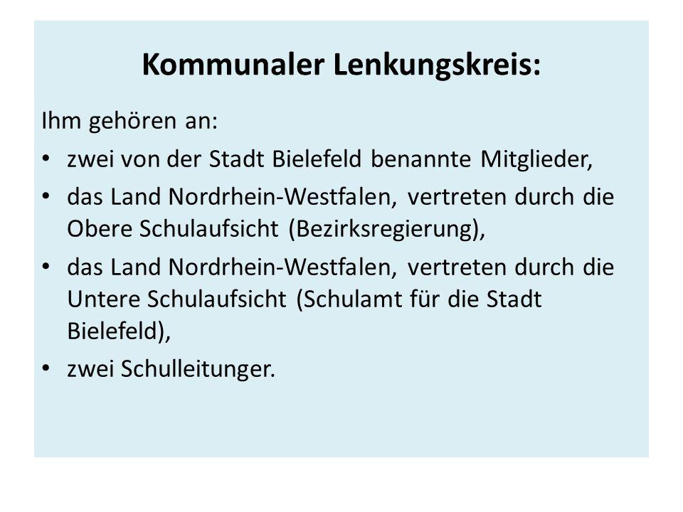 Kommunaler Lenkungskreis: Ihm gehören an: zwei von der Stadt Bielefeld benannte Mitglieder, das Land Nordrhein-Westfalen, vertreten durch die Obere Schulaufsicht (Bezirksregierung), das Land Nordrhein-Westfalen, vertreten durch die Untere Schulaufsicht (Schulamt für die Stadt Bielefeld), zwei Schulleitunger.