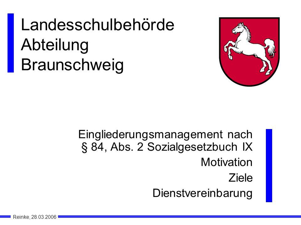 Landesschulbehörde Abteilung Braunschweig Eingliederungsmanagement nach § 84, Abs.