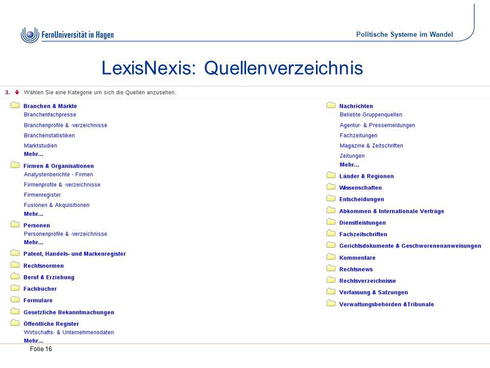 Politische Systeme im Wandel Folie 16 LexisNexis: Quellenverzeichnis