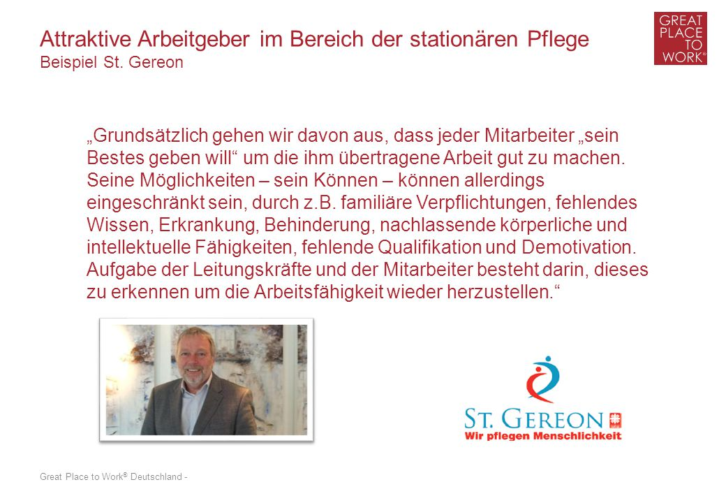 """Great Place to Work ® Deutschland - Attraktive Arbeitgeber im Bereich der stationären Pflege Beispiel St. Gereon """"Grundsätzlich gehen wir davon aus, d"""