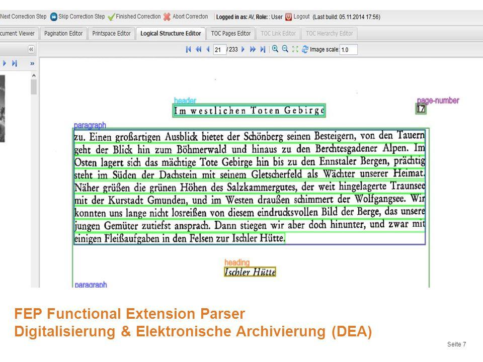 Seite 7 FEP Functional Extension Parser Digitalisierung & Elektronische Archivierung (DEA)