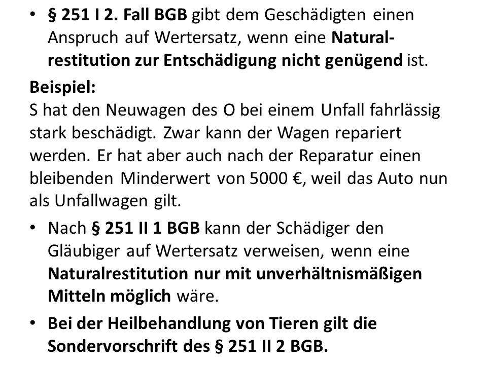§ 251 I 2.