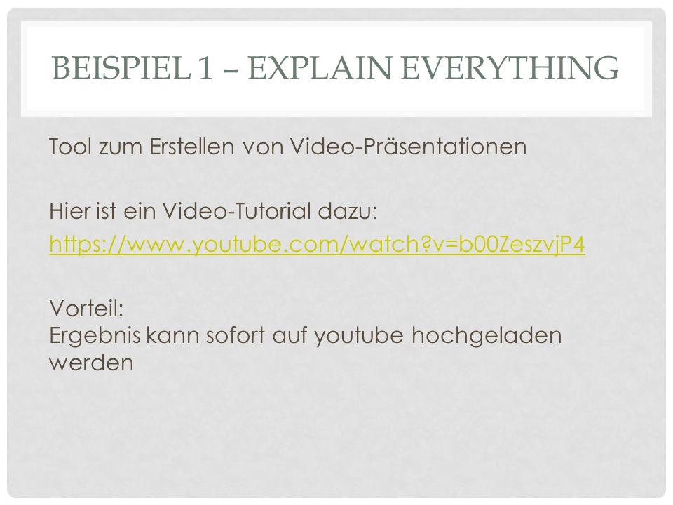 Tool zum Erstellen von Video-Präsentationen Hier ist ein Video-Tutorial dazu: https://www.youtube.com/watch v=b00ZeszvjP4 Vorteil: Ergebnis kann sofort auf youtube hochgeladen werden