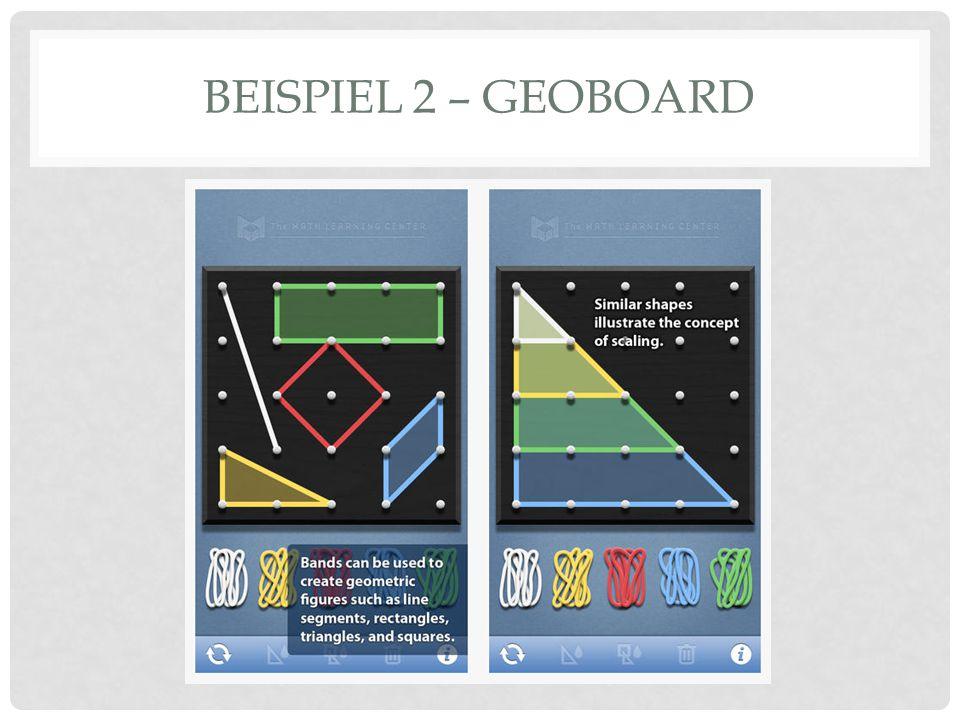 Tool zum Erstellen geometrischer Figuren Hier ist ein Video-Tutorial dazu: https://www.youtube.com/watch?v=FCtTD5oznaw Vorteil: kinästhetischer Zugang