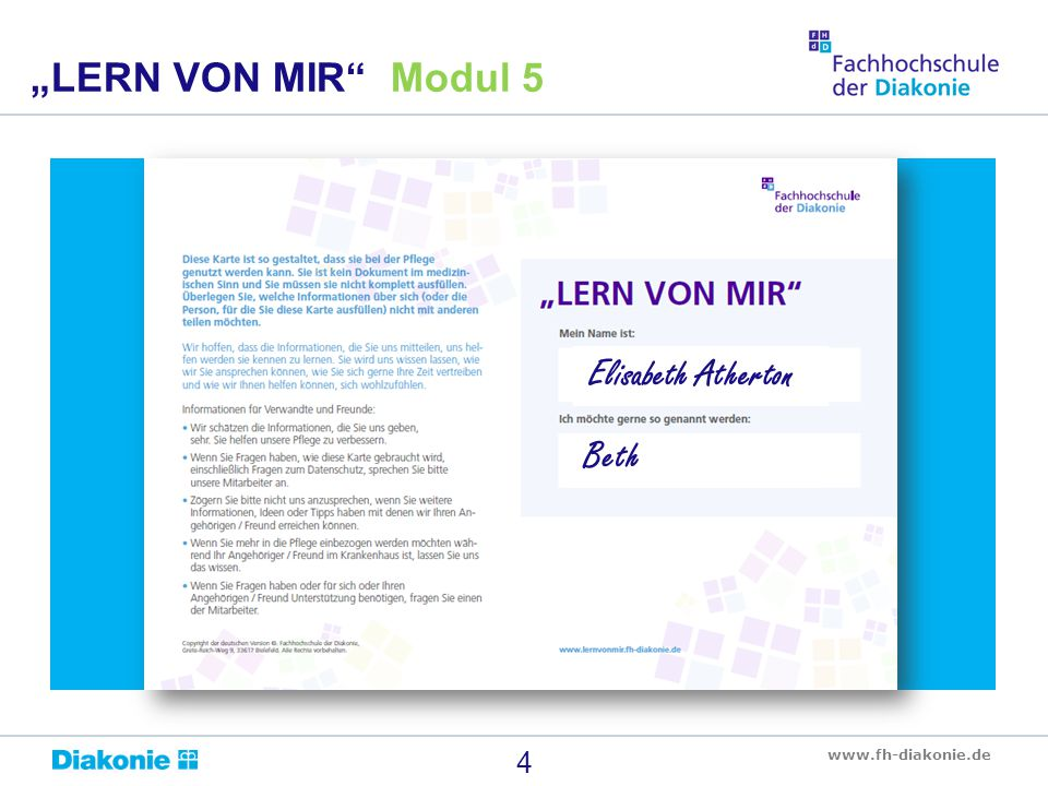 "www.fh-diakonie.de 4 ""LERN VON MIR"" Modul 5 Elisabeth Atherton Beth"