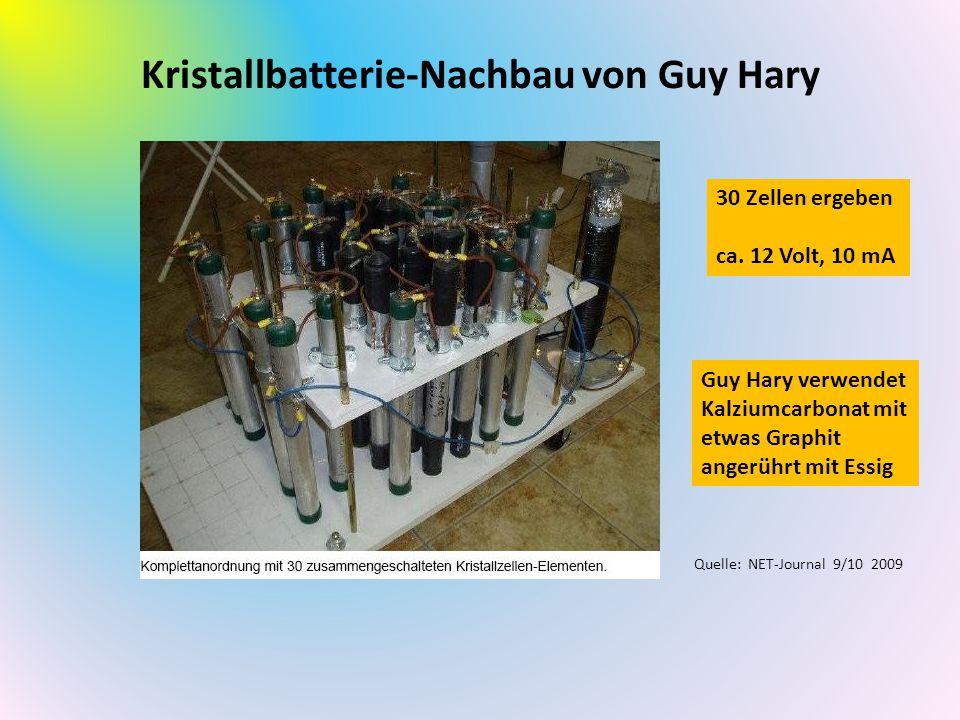 Kristallbatterie-Nachbau von Guy Hary 30 Zellen ergeben ca. 12 Volt, 10 mA Guy Hary verwendet Kalziumcarbonat mit etwas Graphit angerührt mit Essig Qu