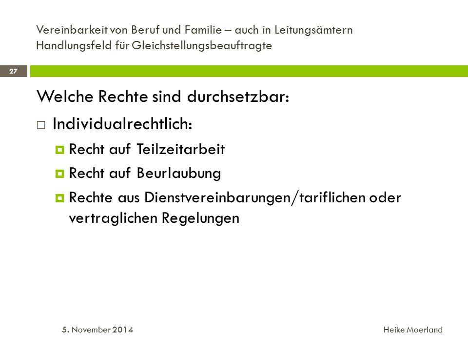 Vereinbarkeit von Beruf und Familie – auch in Leitungsämtern Handlungsfeld für Gleichstellungsbeauftragte 5.