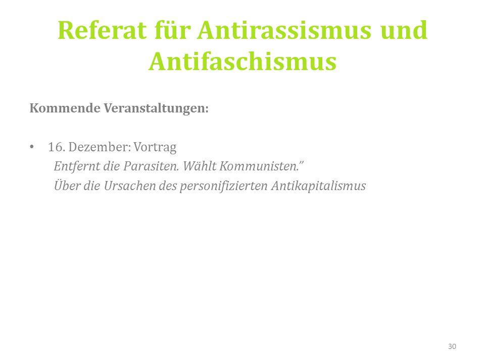Referat für Antirassismus und Antifaschismus Kommende Veranstaltungen: 16.