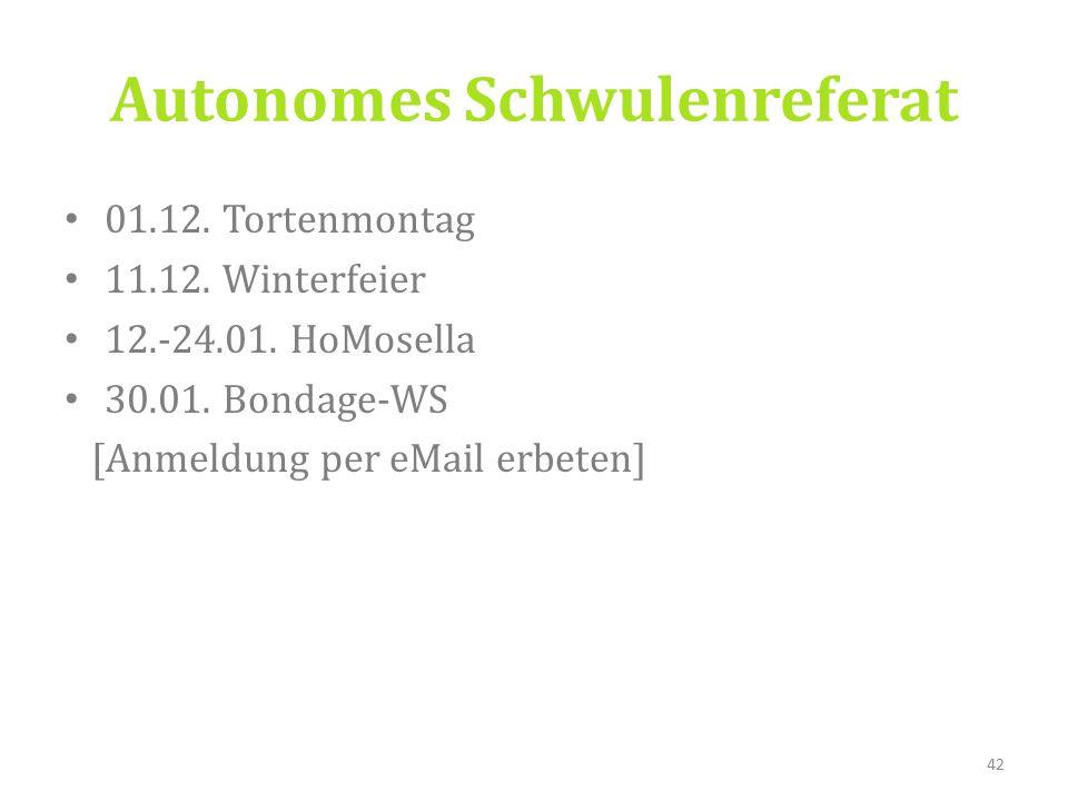 01.12. Tortenmontag 11.12. Winterfeier 12.-24.01.