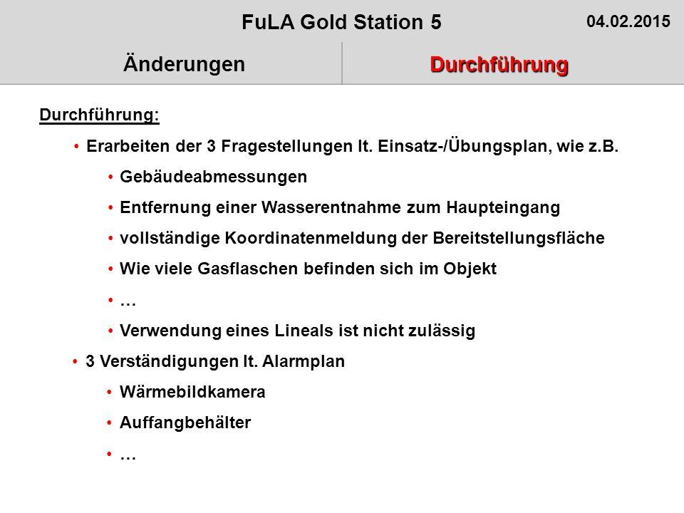 Aufgabenblatt Benennen – Teil 1 /4 FuLA Gold Station 5 04.02.2015 ÄnderungenDurchführung