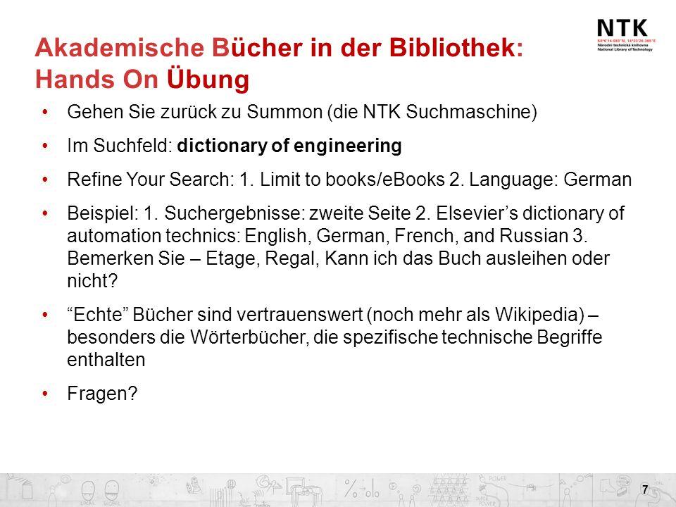 Akademische Bücher in der Bibliothek: Hands On Übung Gehen Sie zurück zu Summon (die NTK Suchmaschine) Im Suchfeld: dictionary of engineering Refine Y