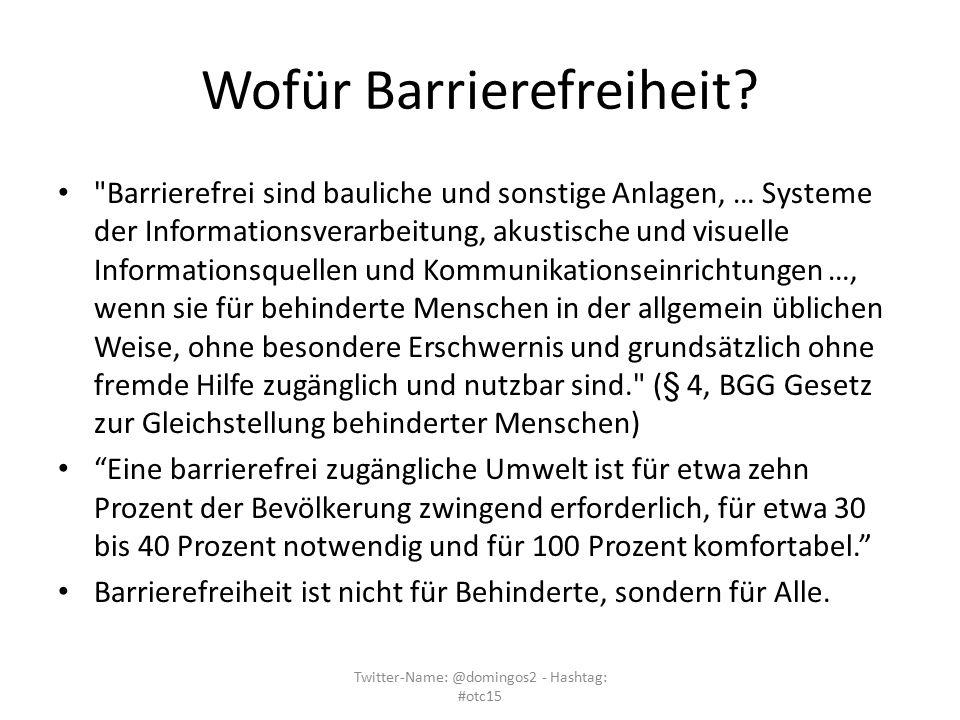 Wofür Barrierefreiheit?