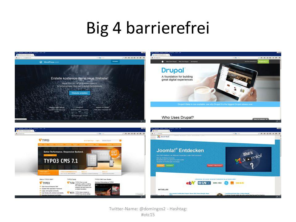 Big 4 barrierefrei Twitter-Name: @domingos2 - Hashtag: #otc15