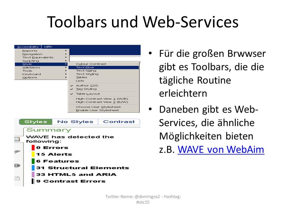 Toolbars und Web-Services Für die großen Brwwser gibt es Toolbars, die die tägliche Routine erleichtern Daneben gibt es Web- Services, die ähnliche Mö