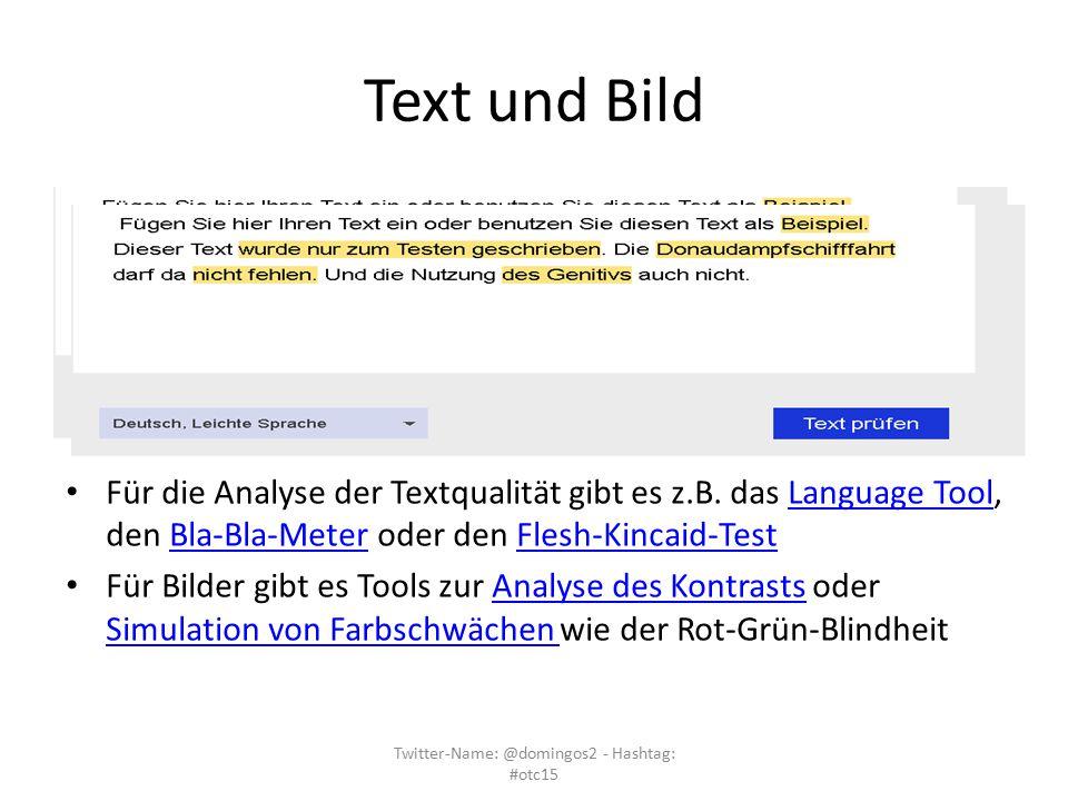 Text und Bild Für die Analyse der Textqualität gibt es z.B. das Language Tool, den Bla-Bla-Meter oder den Flesh-Kincaid-TestLanguage ToolBla-Bla-Meter