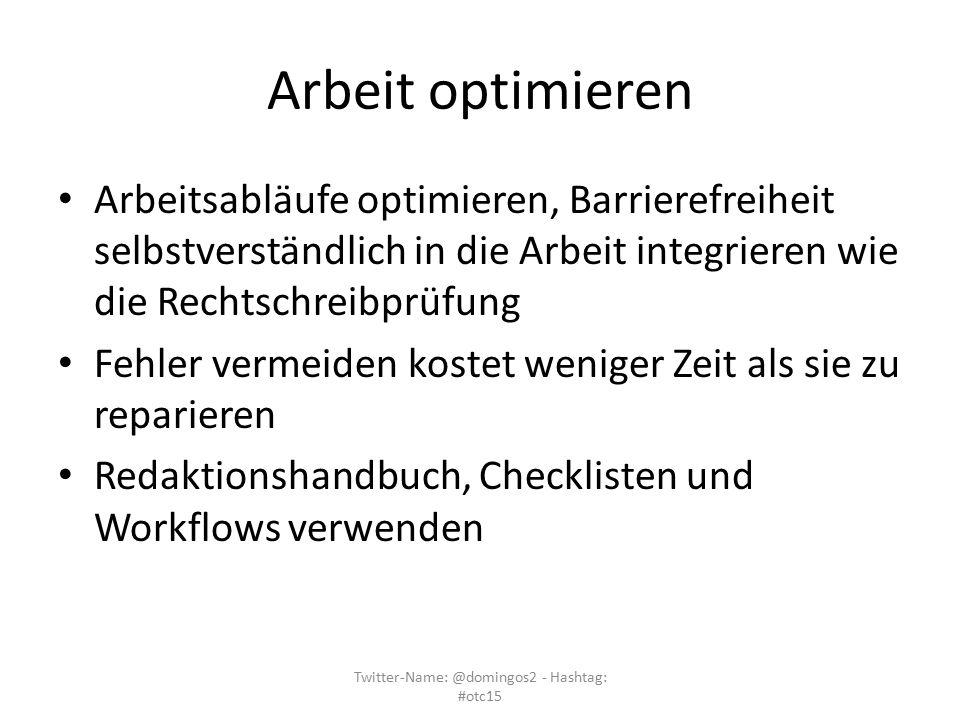 Arbeit optimieren Arbeitsabläufe optimieren, Barrierefreiheit selbstverständlich in die Arbeit integrieren wie die Rechtschreibprüfung Fehler vermeide