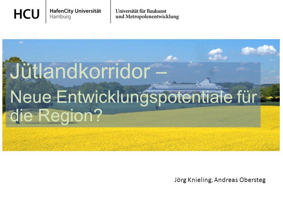 Stadtplanung im regionalen Kontext Wintersemester 2013/ 2014 Landesentwicklung – Wachstumsstrategie Schleswig-Holstein Jütlandkorridor – Neue Entwickl