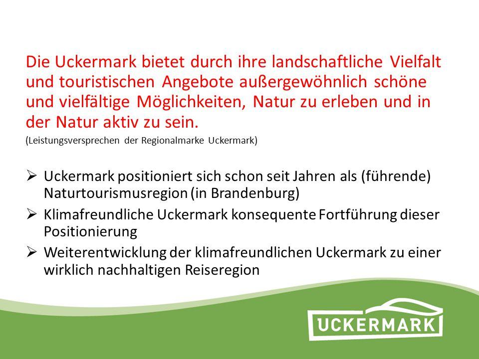 """Projekt klimafreundliche Reiseregion Uckermark Kooperation mit der HNE Eberswalde im Projekt """"INKA BB (April 2011 – Mai 2013) Zielsetzung: Umsetzung von Nachhaltigkeit auf Destinationsebene tmu GmbH seit 2012 klimaneutral (Vorbildfunktion!)"""