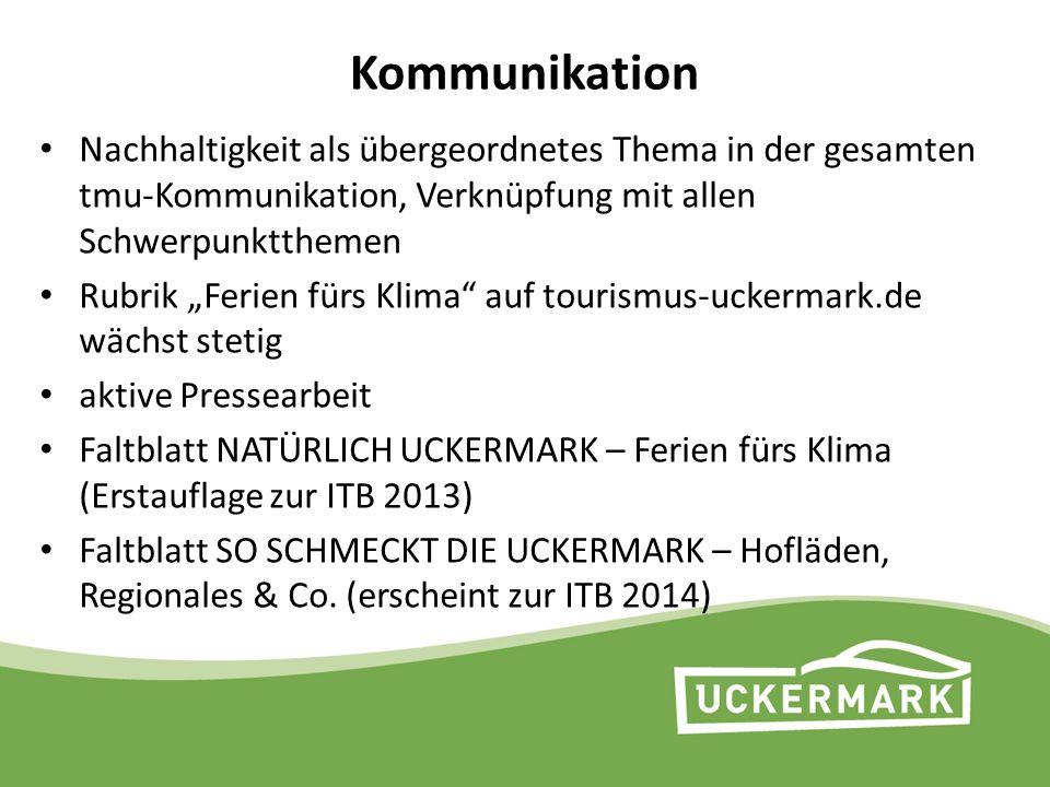 """Kommunikation Nachhaltigkeit als übergeordnetes Thema in der gesamten tmu-Kommunikation, Verknüpfung mit allen Schwerpunktthemen Rubrik """"Ferien fürs K"""