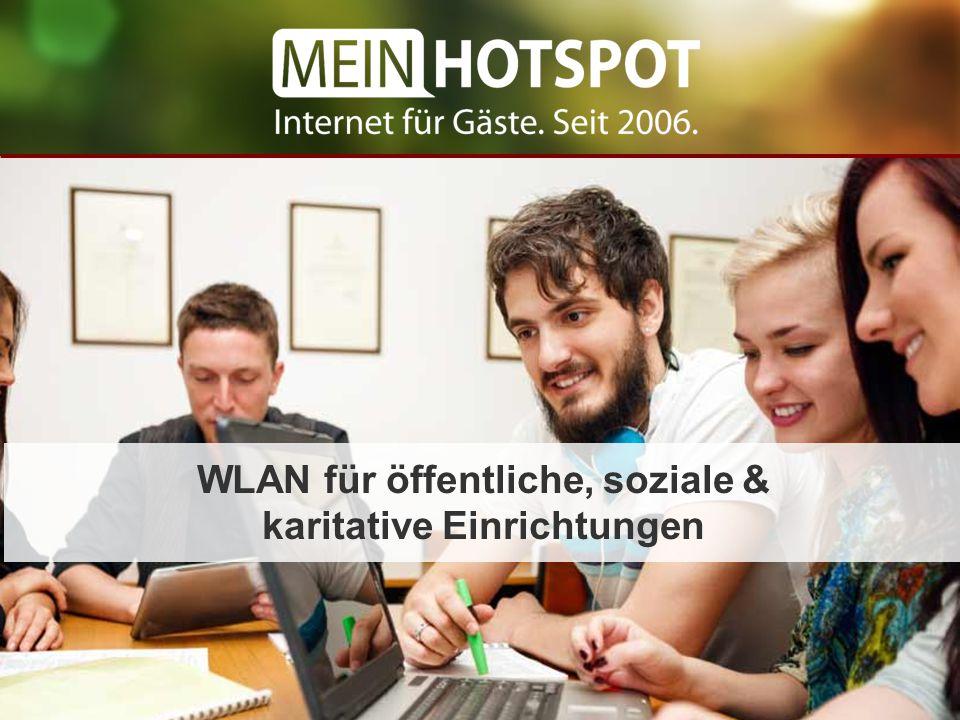 WLAN in Deutschland 239.700.000 WLAN-Geräte in Deutschland* 15.108 WLAN-Hotspots* Der Bedarf an WLAN-Zugängen ist riesig – gerade an Orten, an denen sich Menschen längere Zeit aufhalten.