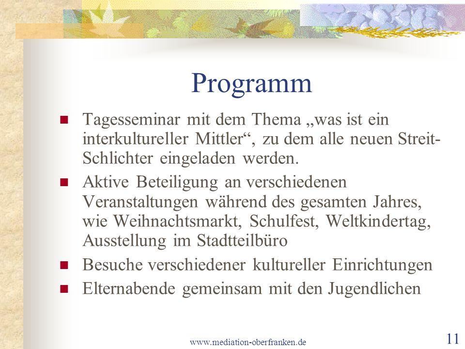 """www.mediation-oberfranken.de 11 Programm Tagesseminar mit dem Thema """"was ist ein interkultureller Mittler , zu dem alle neuen Streit- Schlichter eingeladen werden."""