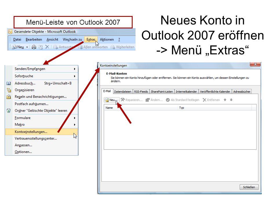 "Neues Konto in Outlook 2007 eröffnen -> Menü ""Extras Menü-Leiste von Outlook 2007"