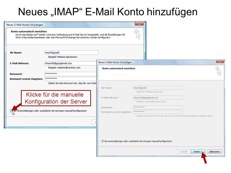 """Neues """"IMAP E-Mail Konto hinzufügen Klicke für die manuelle Konfiguration der Server"""