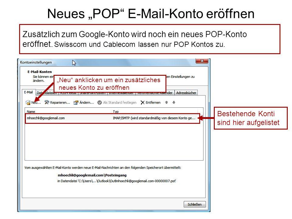 "Neues ""POP E-Mail-Konto eröffnen Zusätzlich zum Google-Konto wird noch ein neues POP-Konto eröffnet."