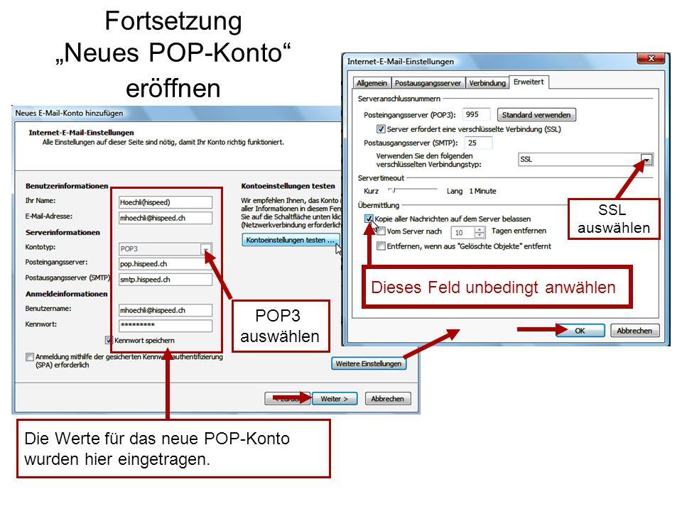 """Fortsetzung """"Neues POP-Konto eröffnen Die Werte für das neue POP-Konto wurden hier eingetragen."""