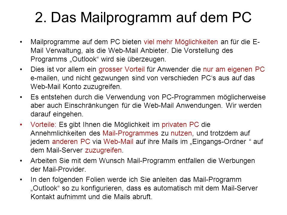 """E-Mail Übermittlungsort ändern: Resultat im Outlook Neu erstellte Postfächer im """"Outlook , sind in der """"hispeed Web-Mail nicht vorhanden."""