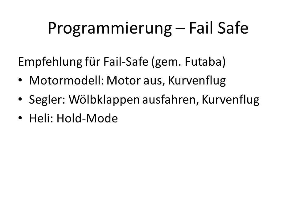 Programmierung – Fail Safe Empfehlung für Fail-Safe (gem.