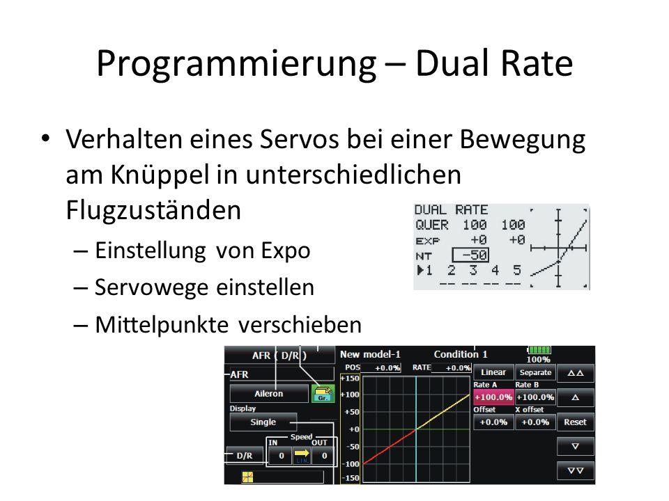 Programmierung – Dual Rate Verhalten eines Servos bei einer Bewegung am Knüppel in unterschiedlichen Flugzuständen – Einstellung von Expo – Servowege einstellen – Mittelpunkte verschieben