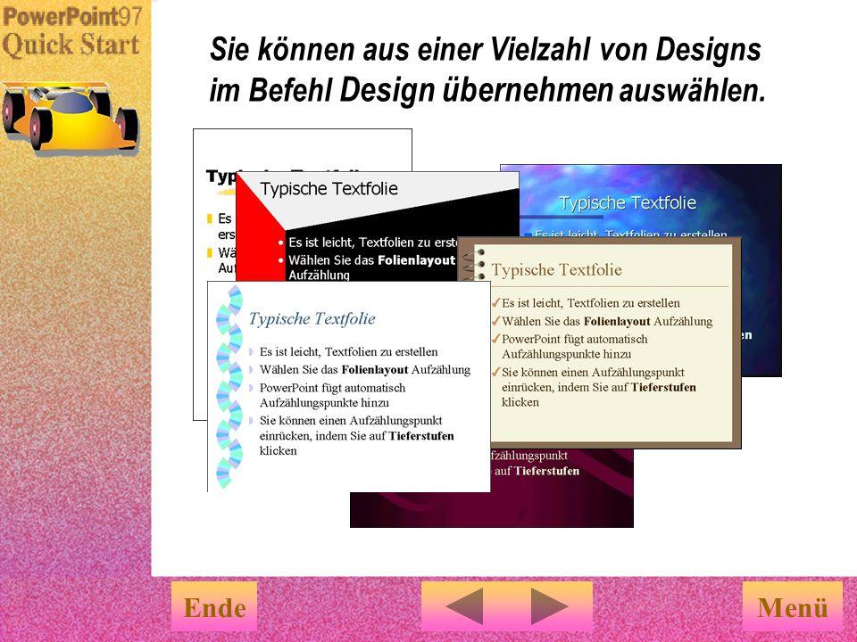Der AutoInhalt- Assistent benutzt eine Designvorlage. Wenn Sie ein anderes Design wünschen, wählen Sie aus dem Menü Format den Befehl Design übernehme