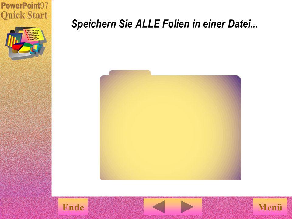 Sie können eine neue Präsentation auf verschiedene Arten erstellen: Eine neue Präsentation erstellen     Speichern Sie alle Folien in einer Datei