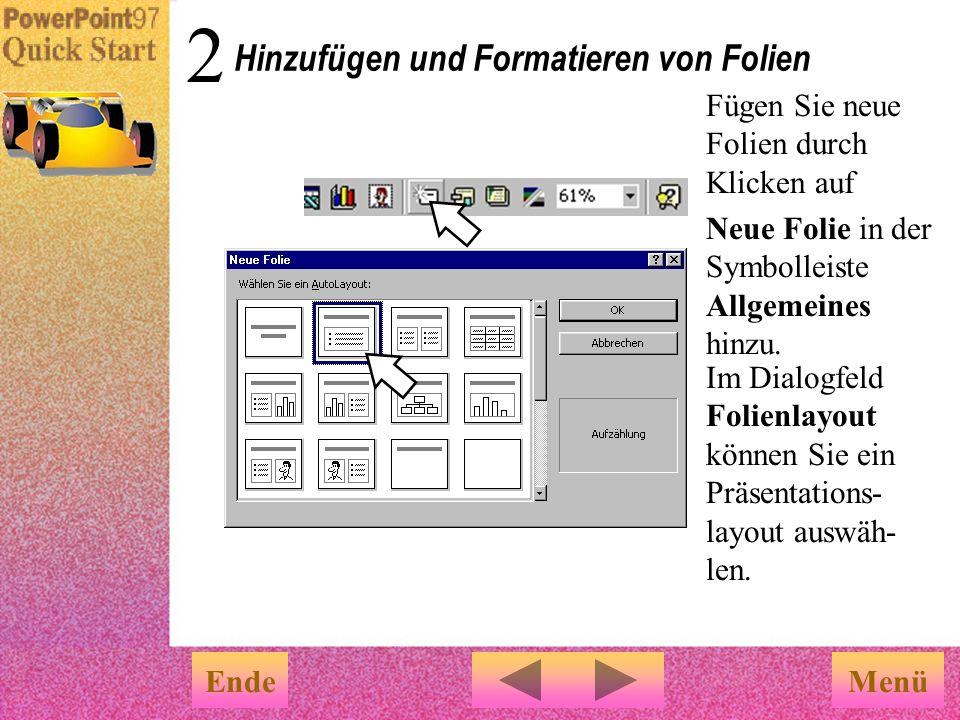 Menü … Der AutoInhalt-Assistent erstellt eine Präsentation mit vorgegebenem Inhalt und Layout Ersetzen Sie nun den vorgegebenen Inhalt durch Ihren Tex
