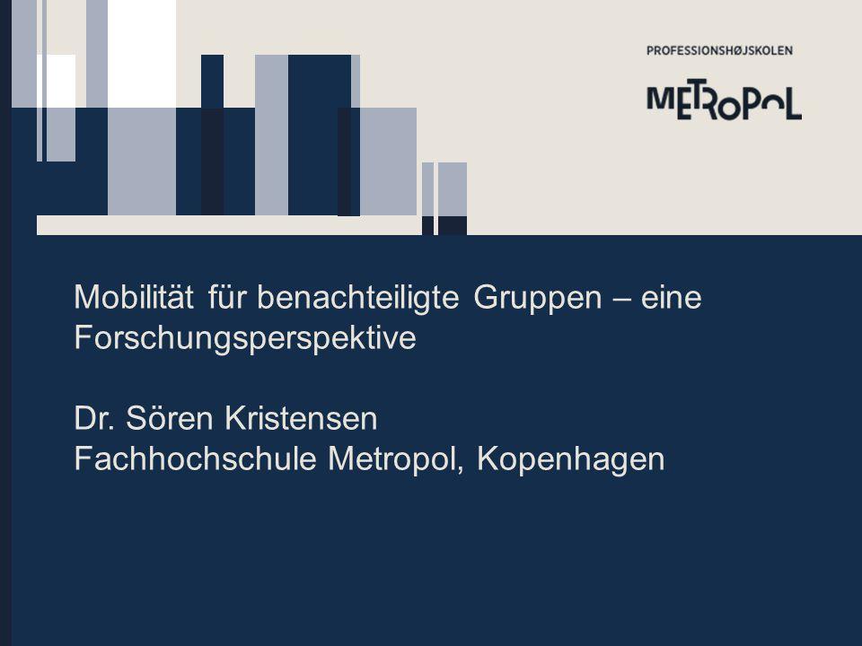 Mobilität für benachteiligte Gruppen – eine Forschungsperspektive Dr.