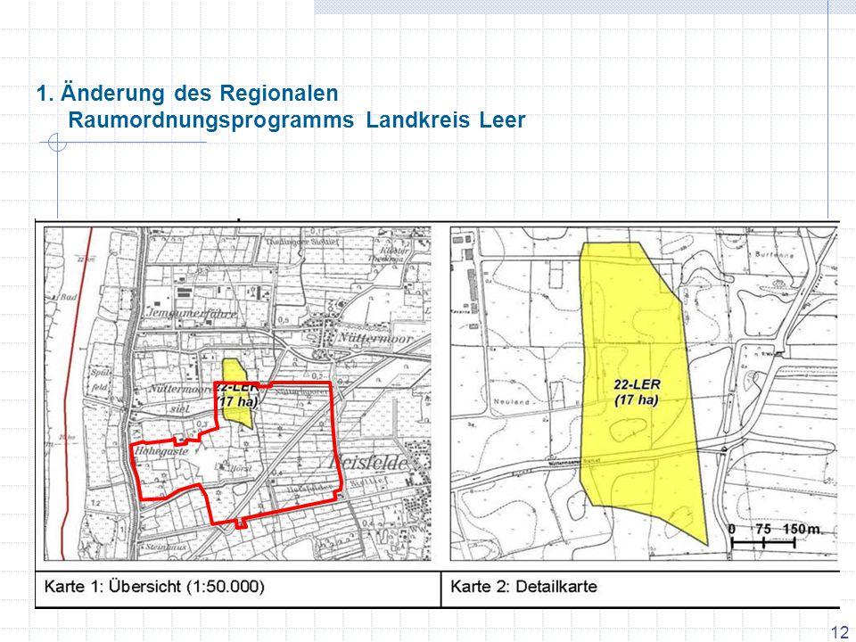 12 1. Änderung des Regionalen Raumordnungsprogramms Landkreis Leer