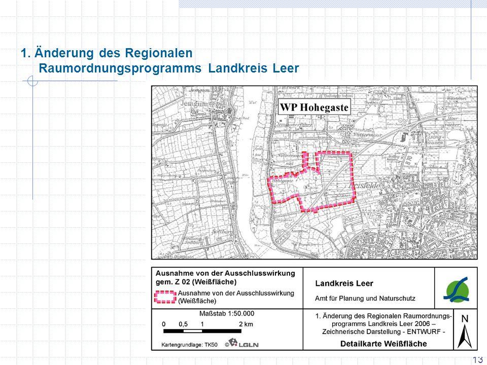 13 1. Änderung des Regionalen Raumordnungsprogramms Landkreis Leer