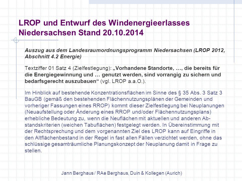 LROP und Entwurf des Windenergieerlasses Niedersachsen Stand 20.10.2014 Auszug aus dem Landesraumordnungsprogramm Niedersachsen (LROP 2012, Abschnitt